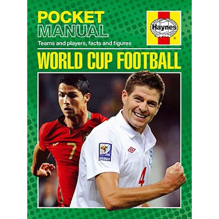 World Cup Football : Teams and Players, Facts and Figures