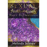 Sexual Authenticity : More Reflections