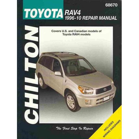 Chilton's Toyota RAV4 1996-2010 Repair Manual
