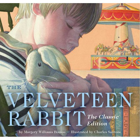 The Velveteen Rabbit: The Classic Edition (Board Book)