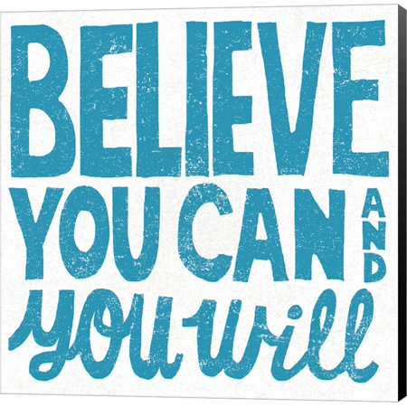 Great Art Now Believe You Can Teal by Michael Mullan Canvas Wall Art