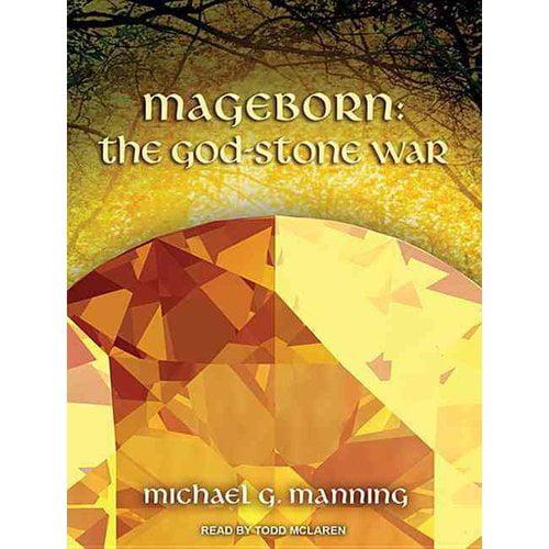 Mageborn: The God Stone War