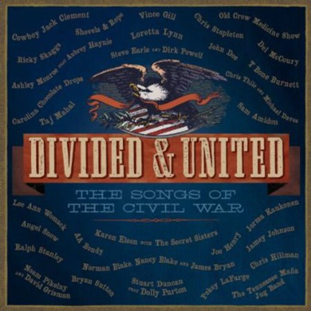 Divided & United: The Songs of the Civil War / (The Civil Wars Cover Songs)