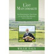 The Last Matchmaker - eBook