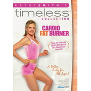 Kathy Smith Timeless Collection: Cardio Fat Burner by BAYVIEW ENTERTAINMENT