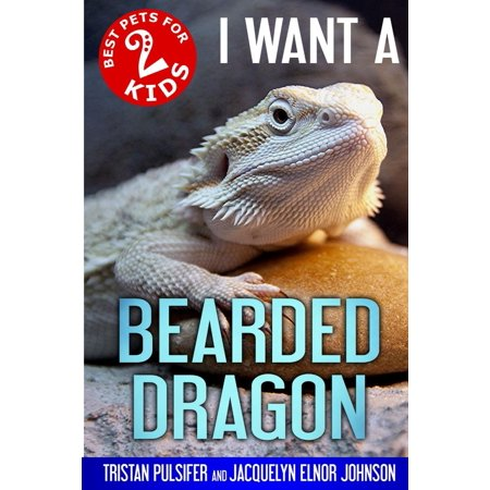 Best Pets for Kids: I Want a Bearded Dragon (Paperback)
