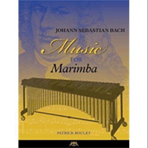 Hal Leonard Johann Sebastian Bach � Music for Marimba-BY Patrick Roulet by