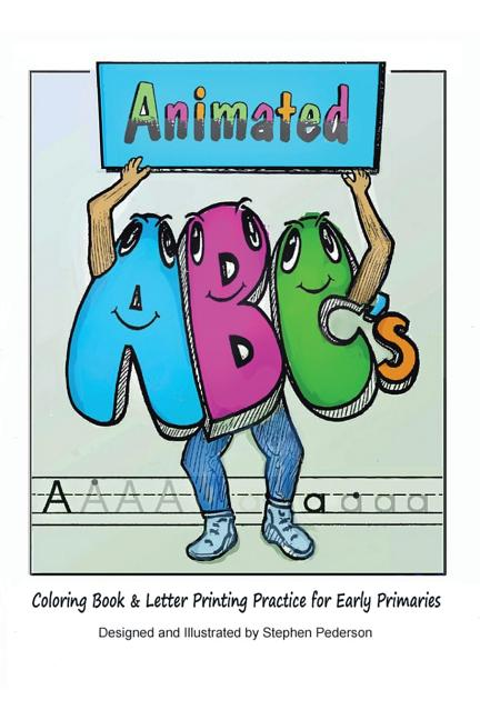 - Animated ABCs Coloring Book & Letter Printing Practice For Early Primaries  (Paperback) - Walmart.com - Walmart.com