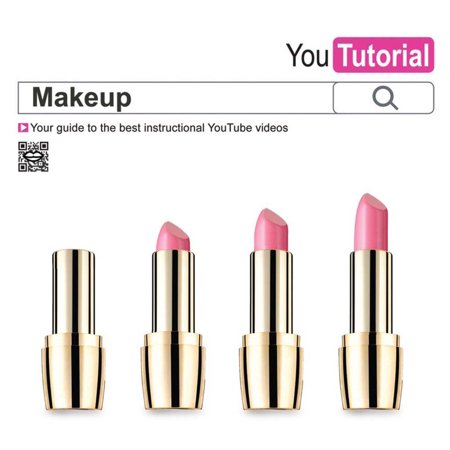 Yoututorial: Makeup : Your Guide to the Best Instructional Youtube