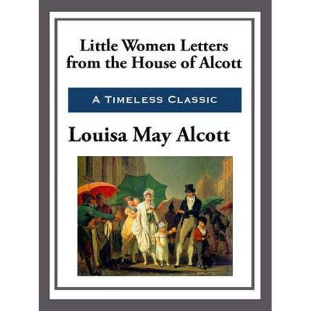 Little Women Letters from the House of Alcott - eBook ()