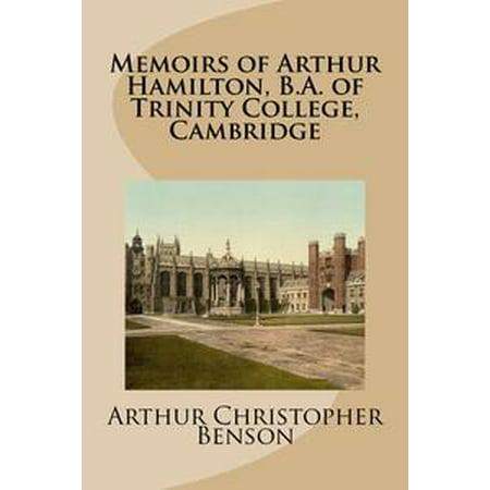 Memoirs of Arthur Hamilton, B.A. of Trinity College, Cambridge - eBook (Trinity College Halloween)