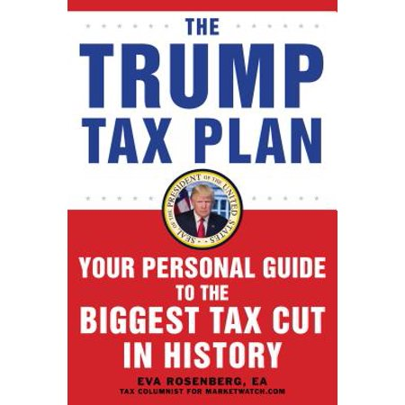 The Trump Tax Cut : Your Personal Guide to the New Tax (Best Law Schools For Tax Law)