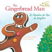 The Bilingual Fairy Tales Gingerbread Man : El Hombre de Pan de Jengibre