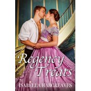 Regency Treats: Ten Romance Short Stories Boxed Set - eBook
