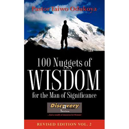 100 Nuggets of Wisdom for the Man of Significance-Revised Edition Vol. 2 (Nuggets Volume 2)