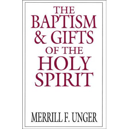 The Baptism and Gifts of the Holy Spirit - eBook (Tiffany Baptism Gift)