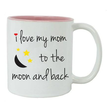 - I Love My Mom to the Moon and Back 11-Ounce Ceramic Coffee Mug, Pink