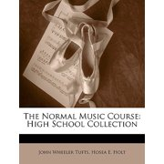 The Normal Music Course: High School Collection (Afrikaans Edition)