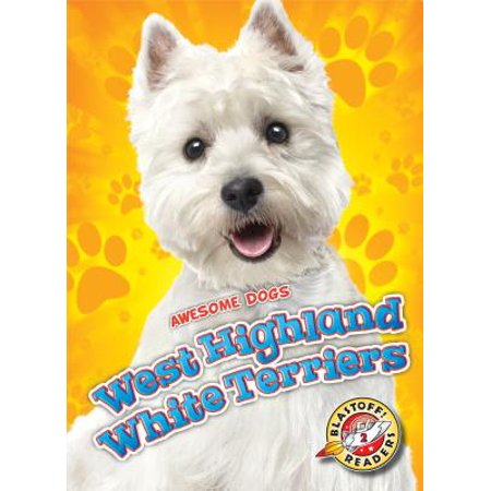 - West Highland White Terriers