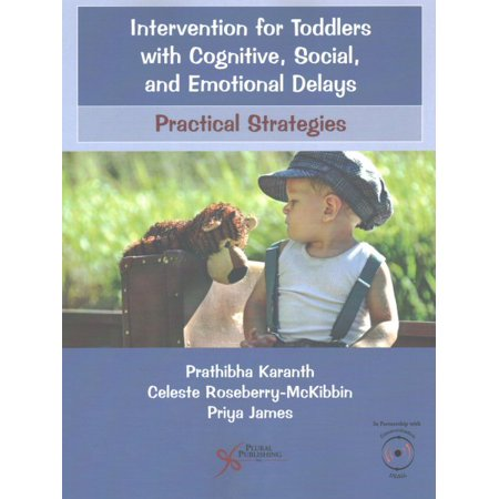 Intervention for Toddlers with Cognitive, Social, and Emotional Delays : Practical (Counseling Strategies And Interventions For Professional Helpers)