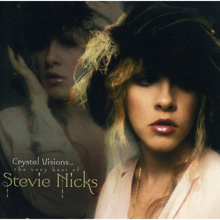 Crystal Visions: The Very Best Of Stevie Nicks (The Best Of Mana)