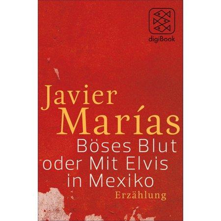 Böses Blut oder Mit Elvis in Mexiko - eBook (Elvis Sonnenbrille Mit Koteletten)