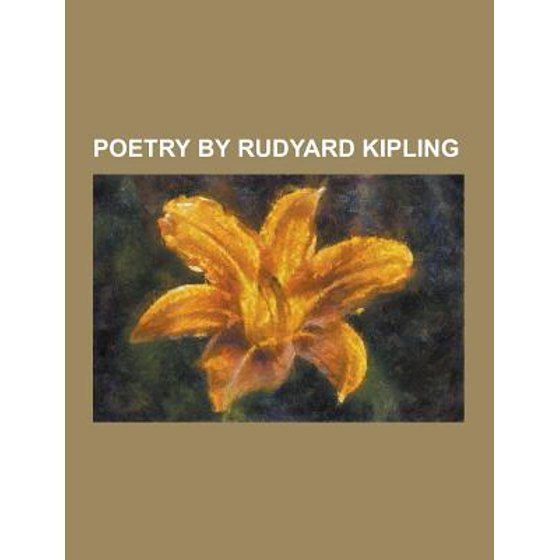 Poetry By Rudyard Kipling A Song In Storm Barrack Room Ballads Cold Iron Poem Danny Deever Debits And Credits Kipling Fuzzy Wuzzy Gent