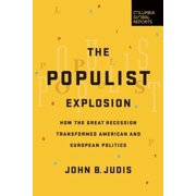 The Populist Explosion (Paperback)