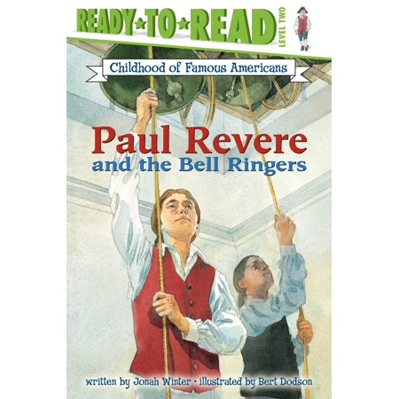 Paul Revere and the Bell Ringers](Paul Revere As A Child)