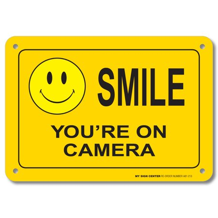 Smile You're On Camera Sign - 7