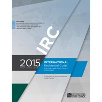 International Residential Code: International Residential Code for One- And Two-Family Dwellings (Paperback)