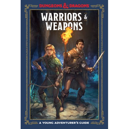 Warriors and Weapons : A Young Adventurer's Guide