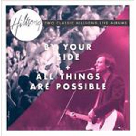 By Your Side / All Things Are Possible - Hillsong Live