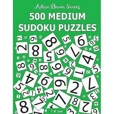 500 Medium Sudoku Puzzles : Active Brain Series Book 2