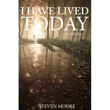 I Have Lived Today - eBook