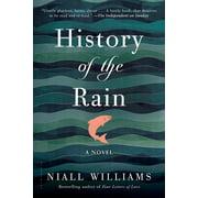 History of the Rain : A Novel