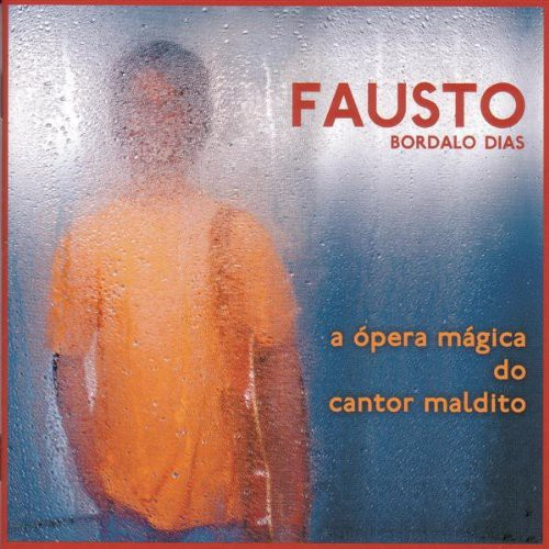 Fausto - Opera Magica Do Cantor Maldito [CD]