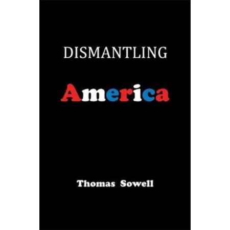 dismantling america and other controversial essays com dismantling america and other controversial essays