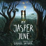 My Jasper June - Audiobook