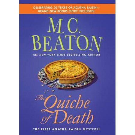 The Quiche of Death : The First Agatha Raisin