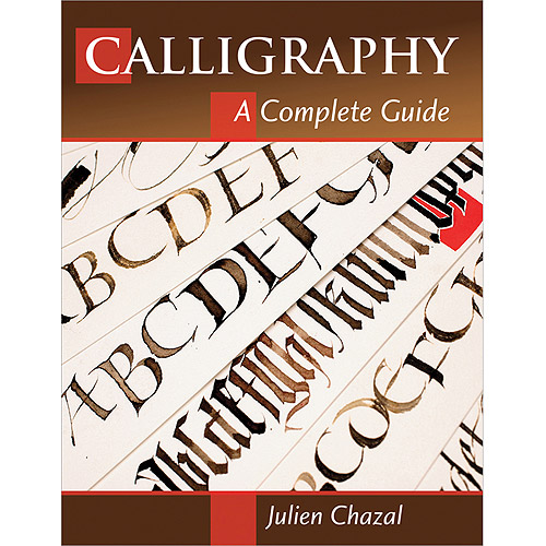 Stackpole Books Calligraphy A Complete Guide