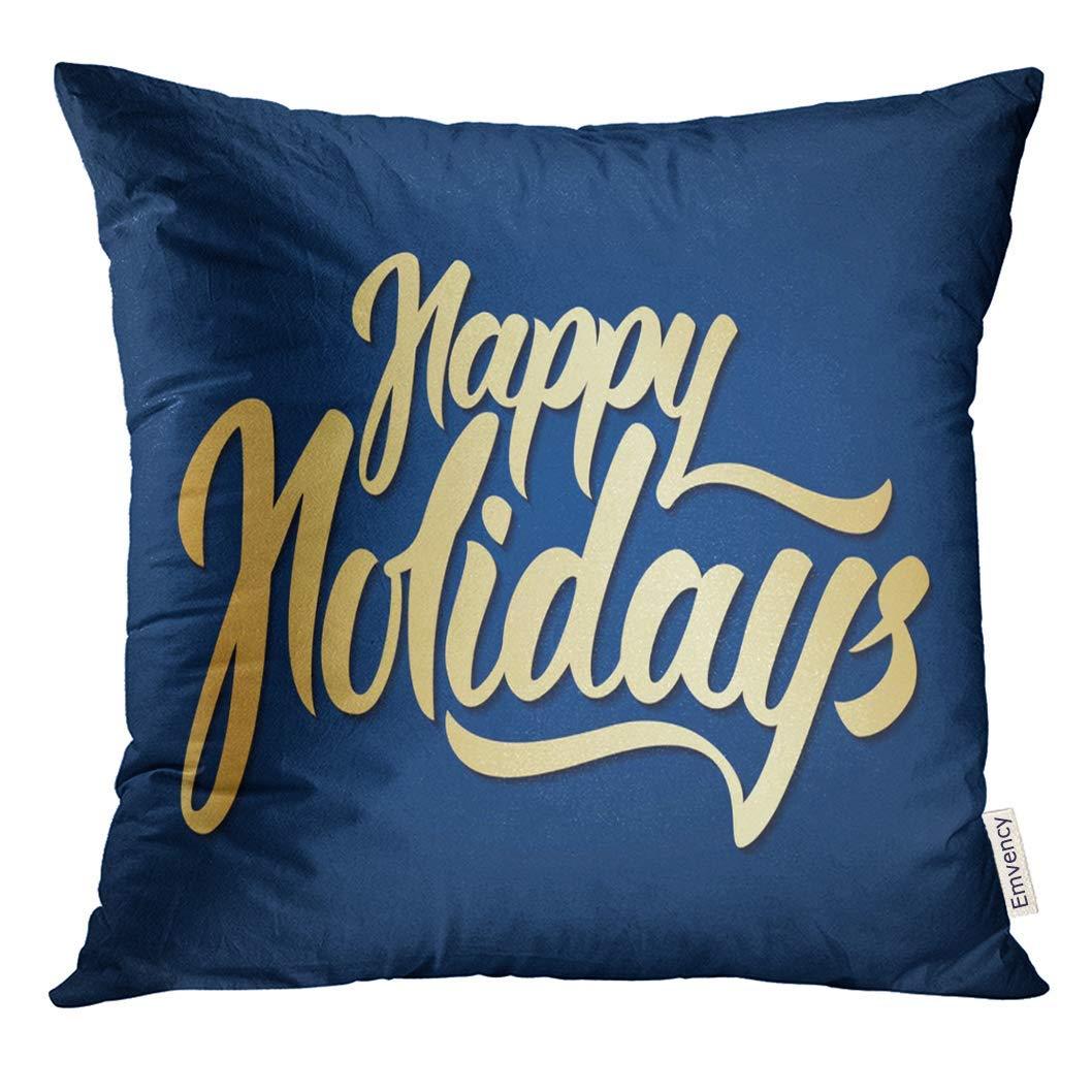 USART Greeting Golden Handwritten Elegant Modern Brush Lettering of Happy Holidays Gold Pillow Case 20x20 Inches Pillowcase