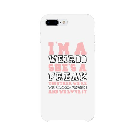 Freak and Weirdo BFF White Matching Best Friend Phone