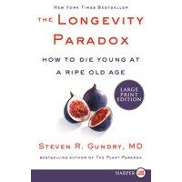Plant Paradox: The Longevity Paradox (Paperback)(Large Print)
