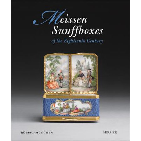 Meissen Snuff Boxes Of the Eighteenth Century