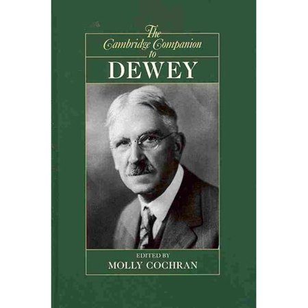 The Cambridge Companion to Dewey by