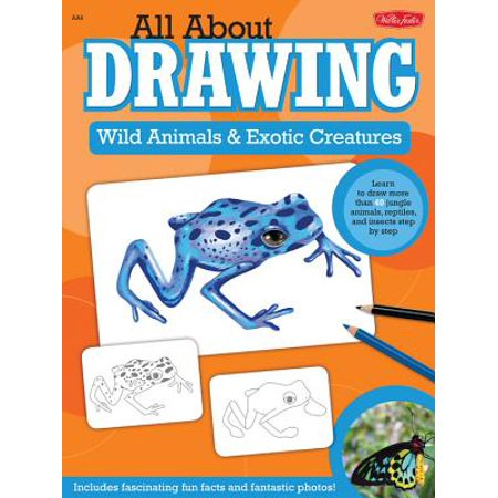 All about Drawing Wild Animals & Exotic Creatures : Learn to Draw 40 Jungle Animals, Reptiles, and Insects Step by Step - Halloween Creatures Draw