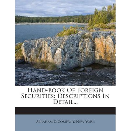 Hand-Book of Foreign Securities : Descriptions in (Swift Customer Security Controls Framework Detailed Description)