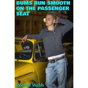 Bums Run Smooth On The Passenger Seat - eBook