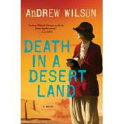 Death in a Desert Land : A Novel
